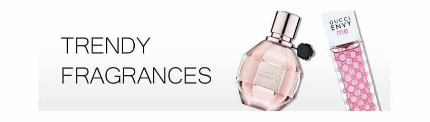 Trendy Fragrances